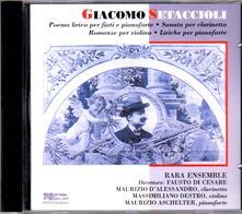 Poema lirico per fiati e pianoforte - Sonata per clarinetto - Romanze per violino - Liriche per pianoforte - CD Audio di Giacomo Setaccioli