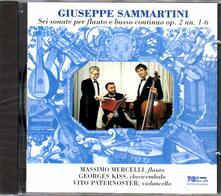 Sonate per flauto op.2 n.1, n.2, n.3, n.4, n.5, n.6 - CD Audio di Giuseppe Sammartini