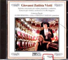 Sinfonia concertante per violino, pianoforte e orchestra - Concerto per violino e orchestra n.4 - CD Audio di Giovanni Battista Viotti