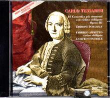 10 Concerti a più strumenti con violino - CD Audio di Carlo Tessarini