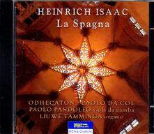 Messa La Spagna - CD Audio di Heinrich Isaac