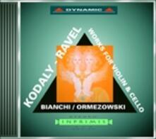 Musiche per violino e violoncello - CD Audio di Maurice Ravel,Zoltan Kodaly