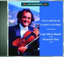 Famous Encores - CD Audio di Fritz Kreisler,Luigi Alberto Bianchi