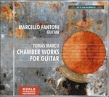 Musica da camera per chitarra - CD Audio di Tomas Marco,Marcello Fantoni