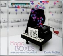 Magic Boxes - CD Audio di Dario Müller