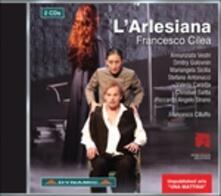 L'Arlesiana - CD Audio di Francesco Cilea,Annunziata Vestri,Dmitry Golovnin,Francesco Cilluffo