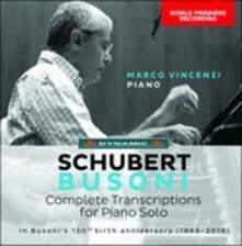 Transcriptions. Integrale delle trascrizioni - CD Audio di Franz Schubert,Ferruccio Busoni