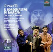 Il Borgomastro di Saardam (Melodramma giocoso) - CD Audio di Gaetano Donizetti,Roberto Rizzi Brignoli