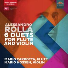6 Duetti per flauto e violino - CD Audio di Alessandro Rolla,Mario Carbotta,Mario Hossen