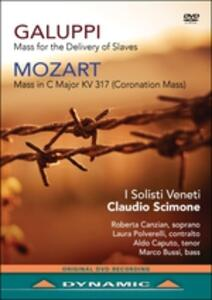 Galuppi. Mass for the Delivery of Slaves. Mozart. Coronation Mass - DVD