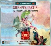 12 Concerti per violino op.1 - CD Audio di Giuseppe Tartini,L' Arte dell'Arco,Giovanni Guglielmo