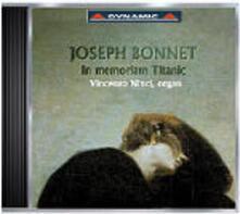 In Memoriam Titanic - CD Audio di Joseph Bonnet
