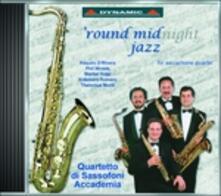 Round Midnight Jazz - CD Audio di Quartetto di Sassofoni Accademia
