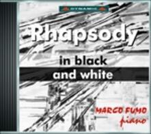 Rhapsody in Black and White - CD Audio di Marco Fumo