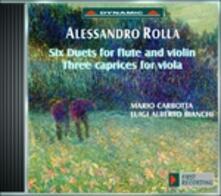 6 Duetti per flauto e violino - 3 Capricci per viola - CD Audio di Alessandro Rolla,Luigi Alberto Bianchi
