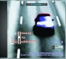 Omaggio a Lou Harrison vol.4 - CD Audio di Lou Harrison
