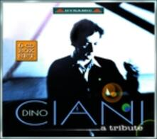 Dino Ciani. A Tribute - CD Audio di Dino Ciani