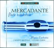 Concerti per flauto e orchestra - CD Audio di Saverio Mercadante