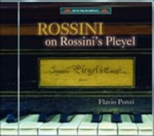 Rossini sul Pleyel di Rossini - CD Audio di Gioachino Rossini