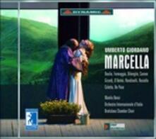 Marcella - CD Audio di Umberto Giordano