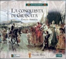 La conquista di Granata - CD Audio di Jesus Lopez-Cobos,Orchestra Sinfonica di Madrid,Emilio Arrieta