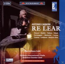 Re Lear - CD Audio di Orchestra Internazionale d'Italia,Massimiliano Caldi,Antonio Cagnoni