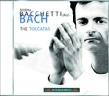 Le Toccate - CD Audio di Johann Sebastian Bach,Andrea Bacchetti