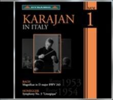 Karajan in Italy vol.1 - CD Audio di Johann Sebastian Bach,Arthur Honegger,Herbert Von Karajan,Orchestra Sinfonica RAI di Roma