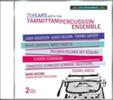 25 Years With the Tammittam Percussion Ensemble - CD Audio di Tammittam Percussion Ensemble