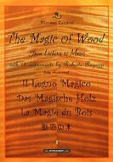 Il legno magico (Cd + libro) - CD Audio
