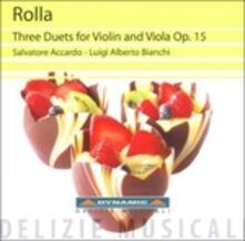 3 Duetti per violino e viola op.15 - CD Audio di Salvatore Accardo,Alessandro Rolla,Luigi Alberto Bianchi