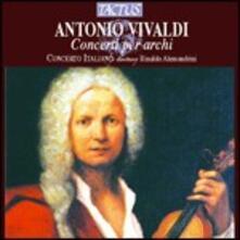 Concerti per archi - CD Audio di Antonio Vivaldi