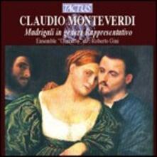 Madrigali in genere rappresentativo - CD Audio di Claudio Monteverdi,Roberto Gini