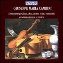 6 Quintetti per flauto, oboe, violino, viola e violoncello - CD Audio di Giuseppe Maria Cambini