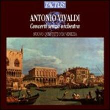 Concerti senza orchestra RV88, RV94, RV99, RV101, RV103, RV107 - CD Audio di Antonio Vivaldi