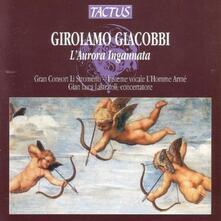 L'Aurora ingannata - CD Audio di Girolamo Giacobbi