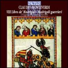 Madrigali guerrieri - CD Audio di Claudio Monteverdi