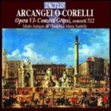 Concerti grossi op.6 n.7, n.8, n.9, n.10, n.11, n.12 - CD Audio di Arcangelo Corelli,Federico Maria Sardelli