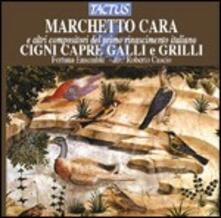 Cigni, capre, galli e grilli - CD Audio di Marchetto Cara