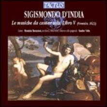 Le musiche da cantar solo libro V - CD Audio di Sigismondo D'India