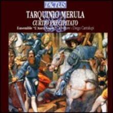 Curtio Precipitato - CD Audio di Tarquinio Merula