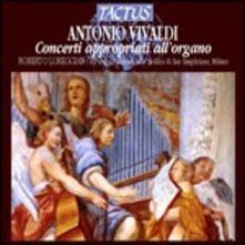 Concerti appropriati all'organo - CD Audio di Antonio Vivaldi
