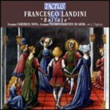 Ballate - CD Audio di Chominciamento di Gioia,Francesco Landini