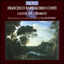 Cantate con istromenti - CD Audio di Francesco Bartolomeo Conti