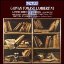 Primo libro de' madrigali a 4 voci - CD Audio di Giovanni Tomaso Lambertini