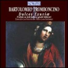 Dulces Exuviae - Frottole - CD Audio di Bartolomeo Tromboncino