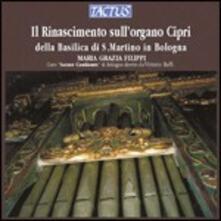 Il Rinascimento sull'organo Cipri - CD Audio di Maria Grazia Filippi