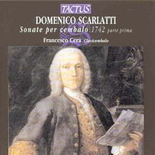 Sonate per cembalo vol.1 - CD Audio di Domenico Scarlatti,Francesco Cera