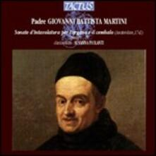 Sonate d'intavolatura (organo e cembalo) I - IV - CD Audio di Giovanni Battista Martini