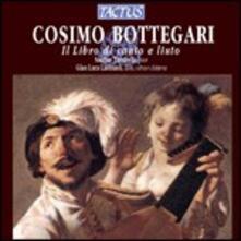 Il libro di canto e liuto - CD Audio di Cosimo Bottegari